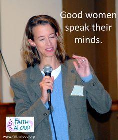 Good women speak their minds