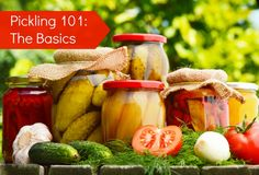 Learn the basics for pickling your own food at home! #canning #pickling #foodstorage