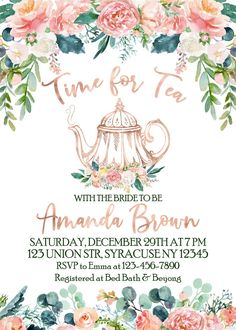 Shower invitation, Time for Tea with the Bride to Be, Tea party Bridal Shower invitation, Watercolor Floral invite DIGITAL FILE- 1884 - Bridal Shower invitation Time for Tea with the Bride to Be Bridal Shower Tea, Tea Party Bridal Shower, Bridal Shower Games, Bridal Shower Colors, Bridal Tea Invitations, Floral Invitation, Invites, Tea Party Theme, Tea Party Wedding