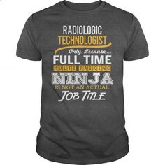Awesome Tee For Radiologic Technologist - #linen shirt #long hoodie. SIMILAR ITEMS => https://www.sunfrog.com/LifeStyle/Awesome-Tee-For-Radiologic-Technologist-123728519-Dark-Grey-Guys.html?60505