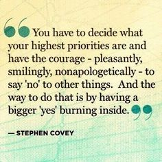 Stephen Covey Quote on Priorities and Courage. This is an amazing quote. Now Quotes, Quotes Thoughts, Life Quotes Love, Change Quotes, Great Quotes, Quotes To Live By, Motivational Quotes, Inspirational Quotes, Positive Quotes