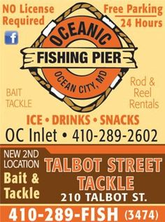 "The Oceanic Pier can satisfy all of your fishing needs. They have ""everything you need"" to enjoy a day (or night) of fishing when you visit Ocean City.    The pier itself gets you right out onto   Ad courtesy of Resort Maps of Ocean City MD. and Bethany Beach/Fenwick Island DE."