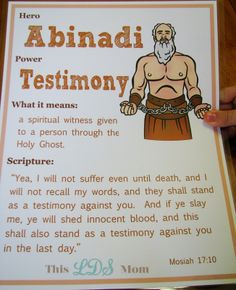 This LDS Mom: Scripture Heroes: Abinadi [Maybe have leaders dress normally, give details of each 'hero's' life, without names, use modern terminology, then YW have to guess who it was. Put it in modern perspective that someone actually did these things...?]
