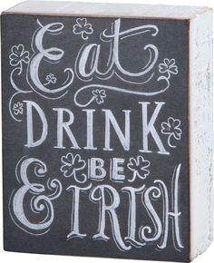"PRIMITIVE WOOD CHALK BOX SIGN~""Eat Drink & Be Irish""~Shamrock~St. Patrick's Day #PBK #RusticPrimitiveVintage"