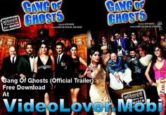 New Bollywood Movie Trailer  Gang of Ghosts (Trailer) Free Download At http://videolover.mobi/main.php?dir=/Bollywood%20Movie%20Songs%20And%20Trailers/Gang%20Of%20Ghosts%20%282014%29&start=1&sort=1