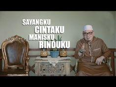 Ceramah Singkat - Sayangku Cintaku, Manisku, Rinduku - Ustadz Ahmad Zainuddin,Lc. - YouTube