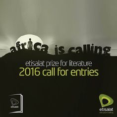 2016 Etisalat Prize For Literature: Call For Entries http://ift.tt/1YreCar #apply #literature #writing #stories #pybnaija
