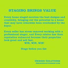 #Staging is a value-added proposition for everybody involved.
