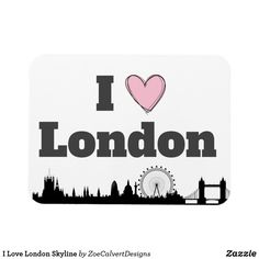 Shop I Love London Skyline Magnet created by ZoeCalvertDesigns. London Skyline, Magnets, Bubbles, My Love, Creative
