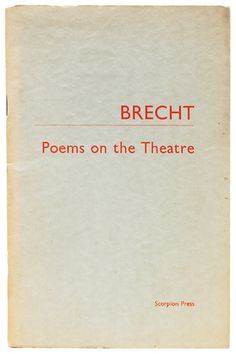 BRECHT, Bertolt -  Poems on the Theatre.