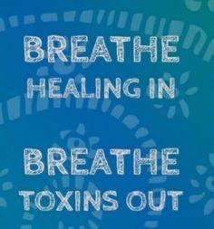 One word .... Breathe