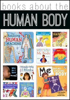 Books about the Human Body (from I Can Teach My Child)