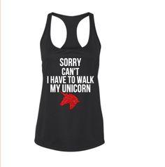 Sorry Can't I Have to Walk My Unicorn Workout Tank – Carolina Mom Designs