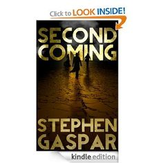 Second Coming  Stephen Gaspar $2.99 or #free with Prime #books