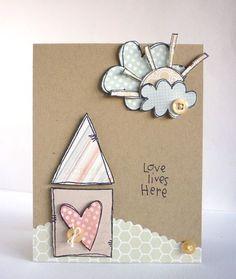 Alice Wertz - Love Lives Here.  Cute.