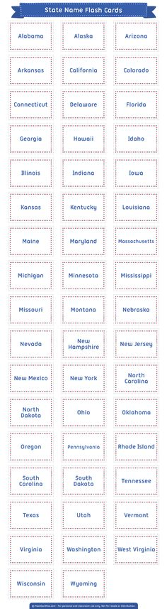 Free printable state name flash cards. Download them in PDF format at http://flashcardfox.com/download/state-name-flash-cards/