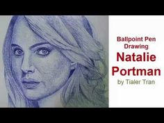 How to draw Natalie Portman with Ballpoint Pen by Tialer Tran - YouTube