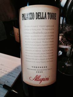 Palazzo Delle Torre 2009  *85% Corvina, 10% Rhondinella, 5% Sangiovese *good tannins and acid *candied oranges *On Wine Spectator's top 100 for the last 7 years $20-25