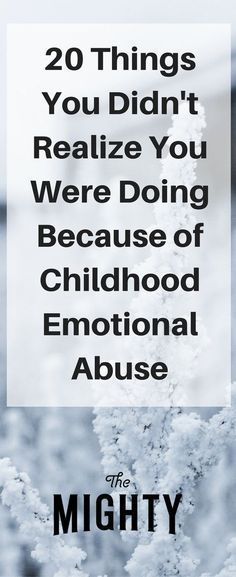 Members of The Mighty's mental health community share things people don't realize they are doing because they experienced childhood emotional abuse. Signs Of Emotional Abuse, Emotional Detachment, Emotional Stress, Bulletins, Adolescents, Les Sentiments, Personality Disorder, Coping Skills, Thoughts