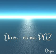 Dios..mi PAZ Bible Cartoon, Jesus, Religious Quotes, Spanish Quotes, Dear God, My Lord, God Is Good, Wisdom Quotes, Life Quotes