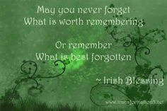 Happy St Pat's! Never Forget, You Never, Irish Blessing, St Pats, Blessed, Thoughts, Happy, Ser Feliz, Happiness