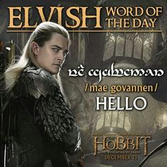 "Sugar, can't we just simply say ""Hi"" or ""Sup"". #Elvish #OrlandoBloom TheHobbit"