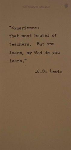 My god do you learn