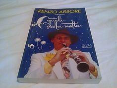 QUELLI DELLA NOTTE   - Renzo Arbore - libro