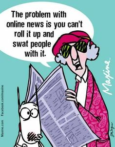 online news - Maxine Witty Quotes, Twisted Humor, Funny Cards, Just For Laughs, That Way, The Funny, Make Me Smile, Funny Jokes, Hilarious Quotes
