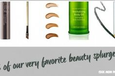 7 favorite beauty product splurges that are absolutely worthwhile.