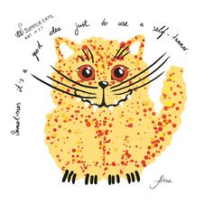 """KOT #25 from the 88 SUMMER CATS collection """"Sometimes it's a good idea just to use a self-tanner""""  #88summercats #art #print #kot #cat #catart #qoute #kotquote #smile #smilingcat #happycat"""