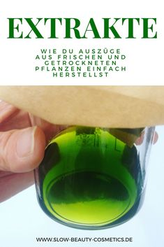 Extrakte und Tinkturen aus Pflanzen mittels Turboextraktion herstellen How you can easily make extracts and tinctures from fresh and dried plants. Make natural cosmetics yourself Diy Beauty, Beauty Hacks, Dry Plants, Herbal Essences, Medicinal Herbs, Natural Cosmetics, Yummy Drinks, Herbalism, Essential Oils
