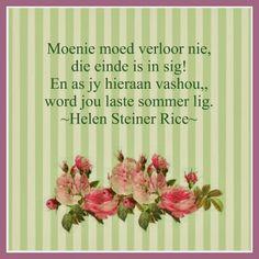 Afrikaanse Inspirerende Gedagtes & Wyshede -Helen Steiner Rice gesegde