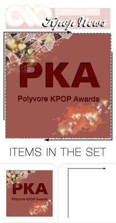 """Infinite Kpop News: May Polyvore Kpop Awards"" by infinite-kpop-magazine ❤ liked on Polyvore featuring art"