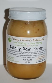Totally Raw Honey ~ Un-heated, un-filtered honey, with all of the enzymes intact; this honey is a medical marvel as well as a culinary delight. Totally Raw honey is simply spun out of the honeycomb and allowed to crystallize naturally. Contains bee pollen, propolis, and beeswax. This honey has all the goodness of the hive! ~ Truly Pure & Natural