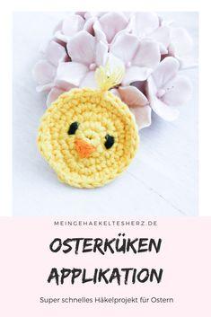 Osterküken Apllikation- superschnelles Häkel DIY für Ostern