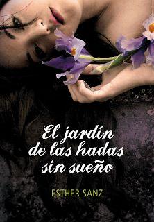 La Guardia de Los Libros : El Jardín de las Hadas sin Sueño, Saga El Bosque 2...