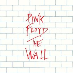 Pink Floyd - Wall music CD album at CD Universe, 2016 Sony Legacy edition, Darkly brilliant 1979 'Rock Opera' featuring 'Another Brick in the Wall',. Pink Floyd Wall, Art Pink Floyd, Pink Floyd Music, The Smiths, Brick In The Wall, The Wall Album, The Queen Is Dead, Rock Poster, Concept Album