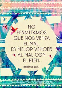 REDE MISSIONÁRIA: ES MEJOR VENCER AL MAL CON EL BIEN (ROMANOS 12:21)...
