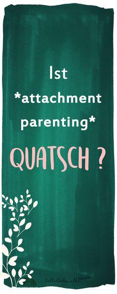 """Ist """"attachment parenting"""" Quatsch? War die Erziehung früher besser? Gedanken über die Kindererziehung damals und heute - die findet ihr auf dem Wolke Blog. ;)"""