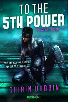 """#CoverReveal To the Fifth Power (Powers Trilogy #1) by Shirin Dubbin. Three years ago, Zola Noite's nemesis killed her sidekick and forced her to watch. The guilt drove her to hang up her cape. Zola knows one thing for certain. She will never be a superhero again.   Psychologist Dr. Arturo """"Fort"""" Forte specializes in super-powered mental health. He's the only reason Zola can once again call herself sane—...more ebook, 122 pages Expected publication: July 29th 2013 by Entangled: Ever After"""