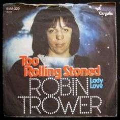 That was yesterday: Robin Trower Live Too Rolling Stoned