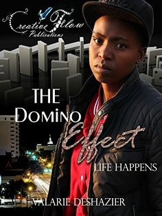 The Domino Effect: Life Happens, http://www.amazon.com/dp/B00SK6OB6U/ref=cm_sw_r_pi_awdm_RiKWub1BNGW09