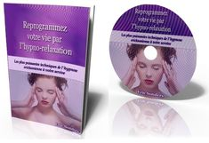 Hypno Relaxation AutoHypnose Visualisation Hypnose Ericksonienne
