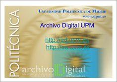 Archivo Digital UPM : repositorio institucional de la Universidad