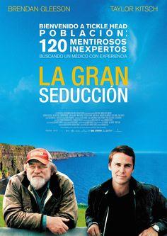 2013 - La gran seducción - The grand seduction
