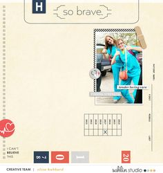Nurse / Nursing / So Brave digital scrapbooking page using Ouch (Kit) by Sahlin Studio