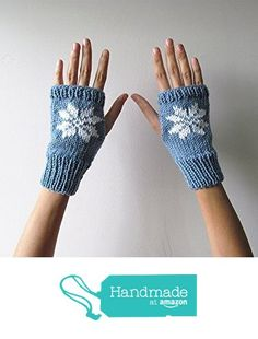 Hand Knit Fingerless Gloves in Denim Blue - Embroidered Snowflake - Seamless Knit Gloves - Wool Blend from NaryaBoutique https://www.amazon.com/dp/B01LFKVP1G/ref=hnd_sw_r_pi_dp_quzYzbG8TF1BJ #handmadeatamazon