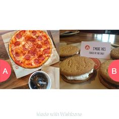 Blaze's pizza or s'more pies?  Click here to vote @ http://wishbone.io/blazes-pizza-or-smore-pies-36730290.html?utm_source=app&utm_campign=share&utm_medium=referral