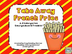 Take Away French Fry Subtraction FREEBIE!  A Kindergarten Smorgasboard of French Fry Subtraction!